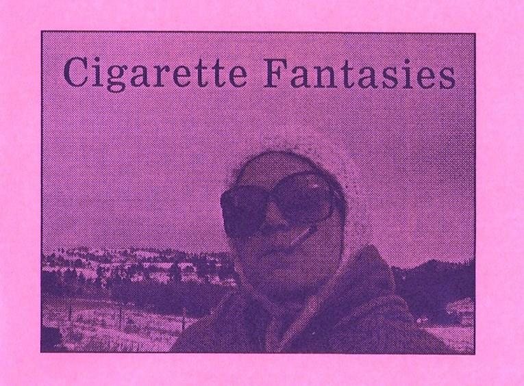 Cigarette Fantasies zine.jpeg